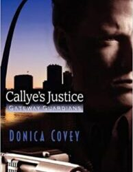 Callye's Justice by Donica Covey