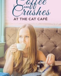 Coffee and Crushes at the Cat Cafe by Kris Bock