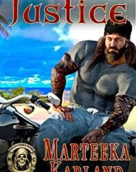 Justice by Marteeka Karland