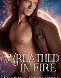 Wreathed in Fire by Marisa Chenery