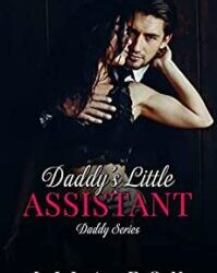 Daddy's Little Assistant by Lila Fox