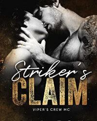 Striker's Claim by Lila Fox